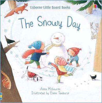 Cover of The Snowy Day - Anna Milbourne - 9781474971522