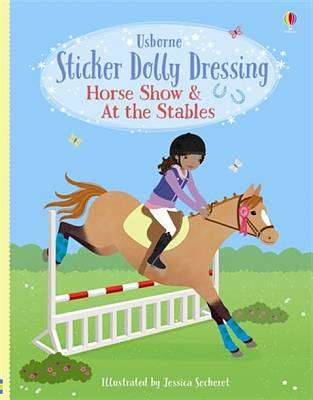 Cover of Sticker Dolly Dressing Horse Show and At the Stables - Lucy Bowman - 9781474971621