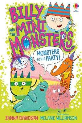 Cover of Monsters go to a Party - Zanna Davidson - 9781474978385
