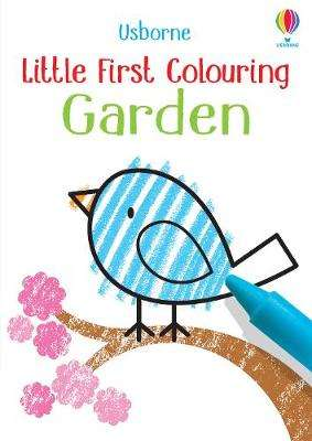 Cover of Little First Colouring Garden - Kirsteen Robson - 9781474980562