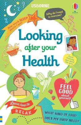 Cover of Looking After Your Health - Caroline Young - 9781474982757