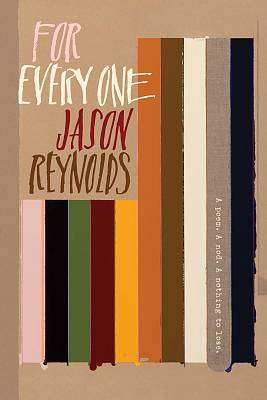 Cover of For Every One - Jason Reynolds - 9781481486255