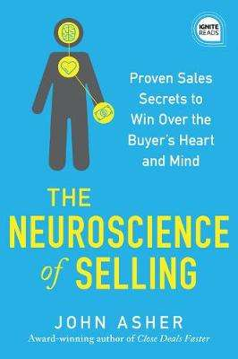 Cover of The Neuroscience of Selling - John Asher - 9781492689485