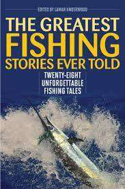 Cover of Greatest Fishing Stories Ever Told - Lamar Underwood - 9781493039586