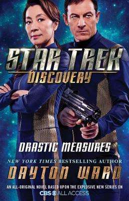 Cover of Star Trek: Discovery: Drastic Measures - Dayton Ward - 9781501171741