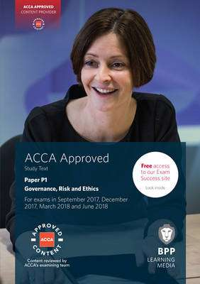 Cover of ACCA P1 Governance, Risk and Ethics: Study Text - BPP Learning Media - 9781509708437