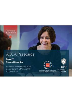 Cover of ACCA F7 Financial Reporting: Passcards - BPP Learning Media - 9781509708710