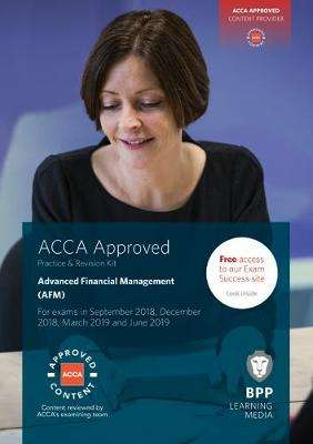 Cover of ACCA P4 Advanced Financial Management: Practice and Revision Kit (AFM) - BPP Learning Media - 9781509716715