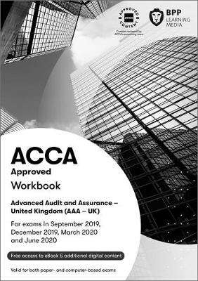 Cover of ACCA Advanced Audit and Assurance (UK): Workbook - BPP Learning Media - 9781509723706