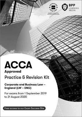 Cover of ACCA Corporate and Business Law (English): Practice and Revision Kit - BPP Learning Media - 9781509723973