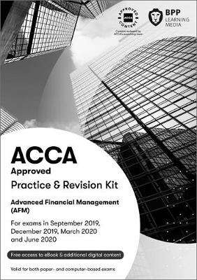 Cover of ACCA Advanced Financial Management: Practice and Revision Kit - BPP Learning Media - 9781509724550