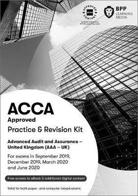 Cover of ACCA Advanced Audit and Assurance (UK): Practice and Revision Kit - BPP Learning Media - 9781509724574
