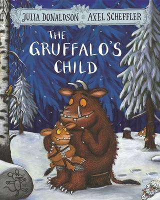 Cover of The Gruffalo's Child - Julia Donaldson - 9781509804764