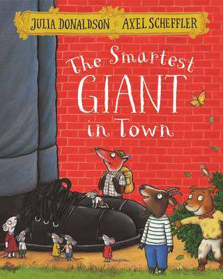 Cover of The Smartest Giant in Town - Julia Donaldson - 9781509812530