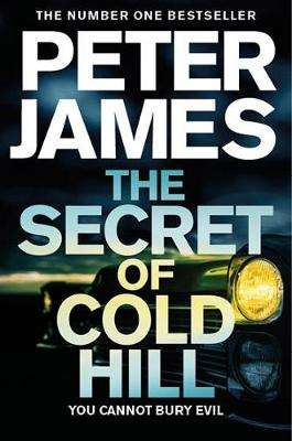 Cover of The Secret of Cold Hill - Peter James - 9781509816255