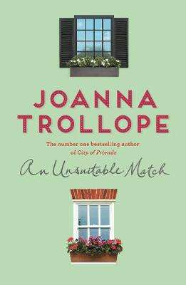 Cover of An Unsuitable Match - Joanna Trollope - 9781509823499