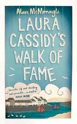 Cover of Laura Cassidy's Walk of Fame - Alan McMonagle - 9781509829897