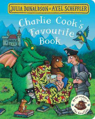 Cover of Charlie Cook's Favourite Book - Julia Donaldson - 9781509830428