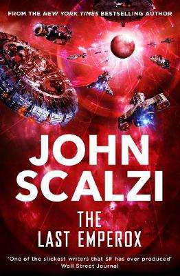 Cover of The Last Emperox - John Scalzi - 9781509835355