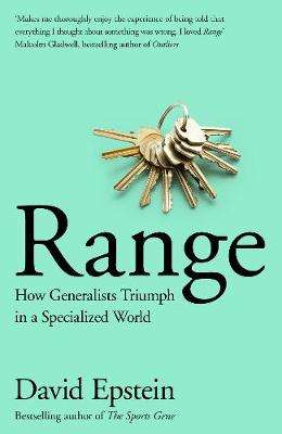 Cover of Range: How Generalists Triumph in a Specialized World - David Epstein - 9781509843503