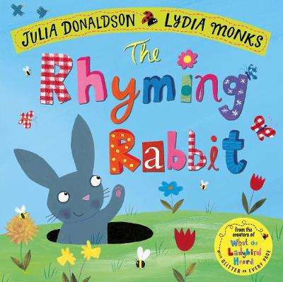 Cover of The Rhyming Rabbit - Julia Donaldson - 9781509862726