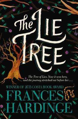 Cover of The Lie Tree - Frances Hardinge - 9781509868162