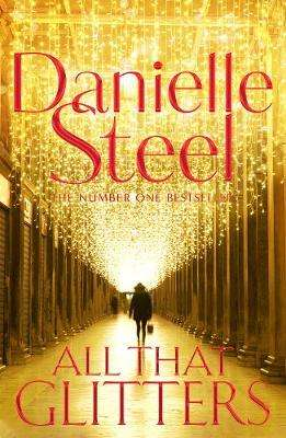 Cover of All That Glitters - Danielle Steel - 9781509878284