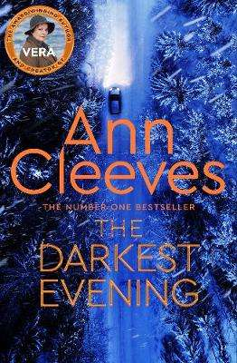 Cover of The Darkest Evening - Ann Cleeves - 9781509889525
