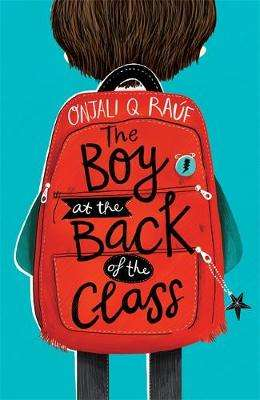 Cover of The Boy At the Back of the Class - Onjali Q. Rauf - 9781510105010