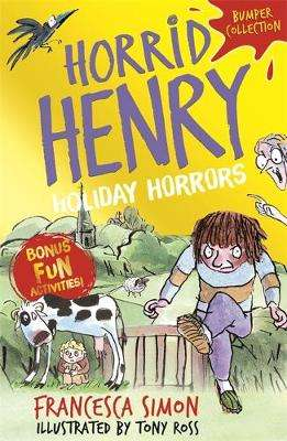 Cover of Horrid Henry: Holiday Horrors - Francesca Simon - 9781510108752