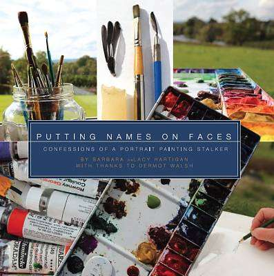 Cover of Putting Names on Faces - Barbara Hartigan - 9781523870004