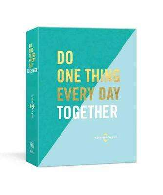 Cover of Do One Thing Every Day Together: A Journal for Two - Robie Rogge - 9781524763633