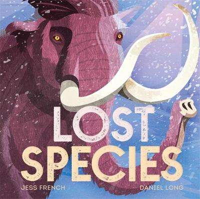 Cover of Lost Species - Jess French - 9781526361370