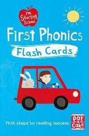 Cover of First Phonics Flash Cards: Essential Flash Cards for All English Phonics Sounds - Pat-a-Cake - 9781526380128