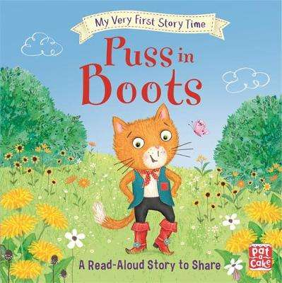 Cover of My Very First Story Time: Puss in Boots - Pat-a-Cake - 9781526382047