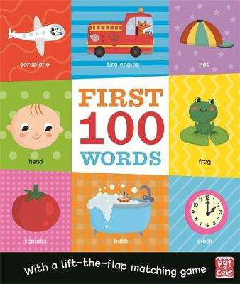 Cover of First 100 Words - Pat-a-Cake - 9781526382283
