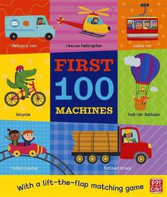 Cover of First 100 Machines - Pat-a-Cake - 9781526382337