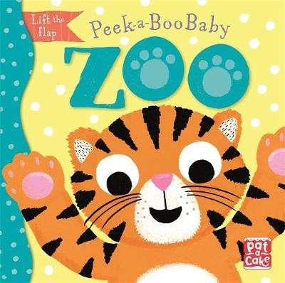 Cover of Peek-a-Boo Baby: Zoo - Pat-a-Cake - 9781526382412