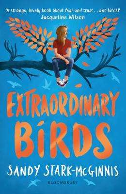 Cover of Extraordinary Birds - Sandy Stark-McGinnis - 9781526603159