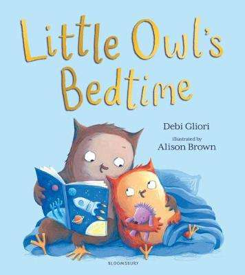 Cover of Little Owl's Bedtime - Debi Gliori - 9781526603487