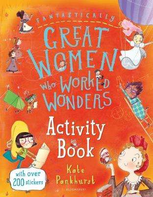 Cover of Fantastically Great Women Who Worked Wonders Activity Book - Kate Pankhurst - 9781526605597