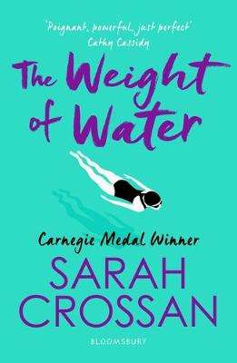 Cover of The Weight of Water - Sarah Crossan - 9781526606907