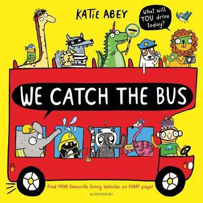 Cover of We Catch the Bus - Katie Abey - 9781526607195