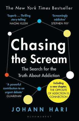 Cover of Chasing the Scream: The Search for the Truth About Addiction - Johann Hari - 9781526608369