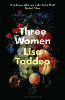 Cover of Three Women - Lisa Taddeo - 9781526611659
