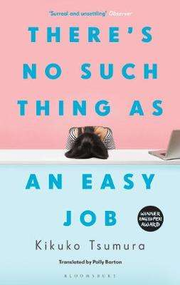 Cover of There's No Such Thing as an Easy Job - Tsumura Kikuko - 9781526622242