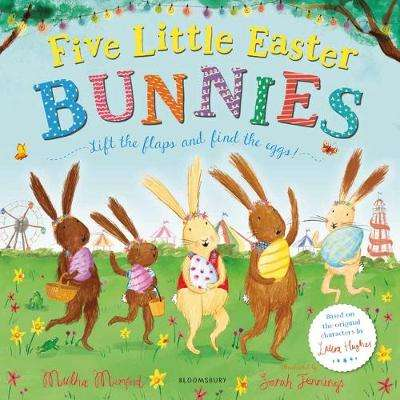 Cover of Five Little Easter Bunnies - Martha Mumford - 9781526625120