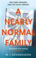 Cover of A Nearly Normal Family - M. T. Edvardsson - 9781529008142