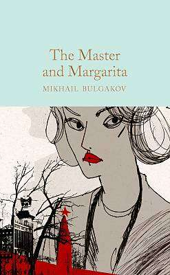 Cover of The Master and Margarita - Mikhail Bulgakov - 9781529012118