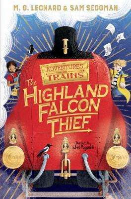 Cover of The Highland Falcon Thief - M. G. Leonard - 9781529013061